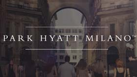 Park Hyatt Milano, Galleria Milano, Piazza del Duomo Milano, Luxury Video